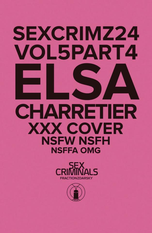 Sex Criminals #24 (XXX Elsa Charretier Cover)