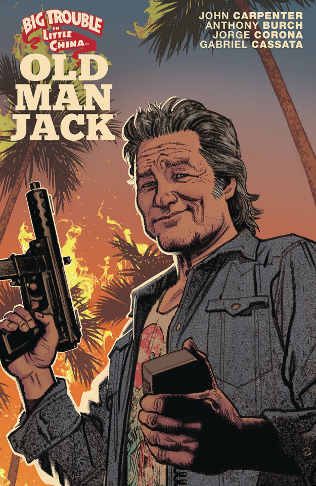 Big Trouble in Little China: Old Man Jack Vol. 1