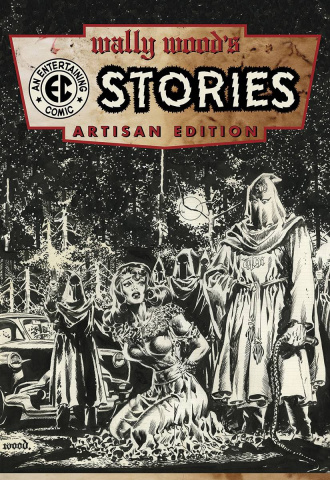 Wally Wood's Stories Artisan Edition