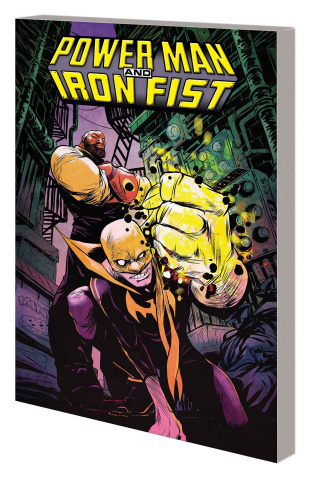 Power Man & Iron Fist Vol. 1: The Boys Are Back in Town