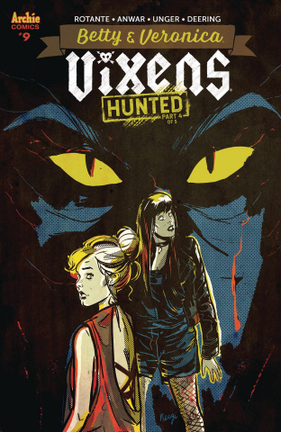 Betty & Veronica: Vixens #9 (Neogi Cover)