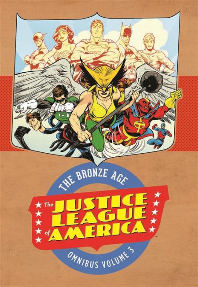 Justice League of America: The Bronze Age Vol. 3 (Omnibus)