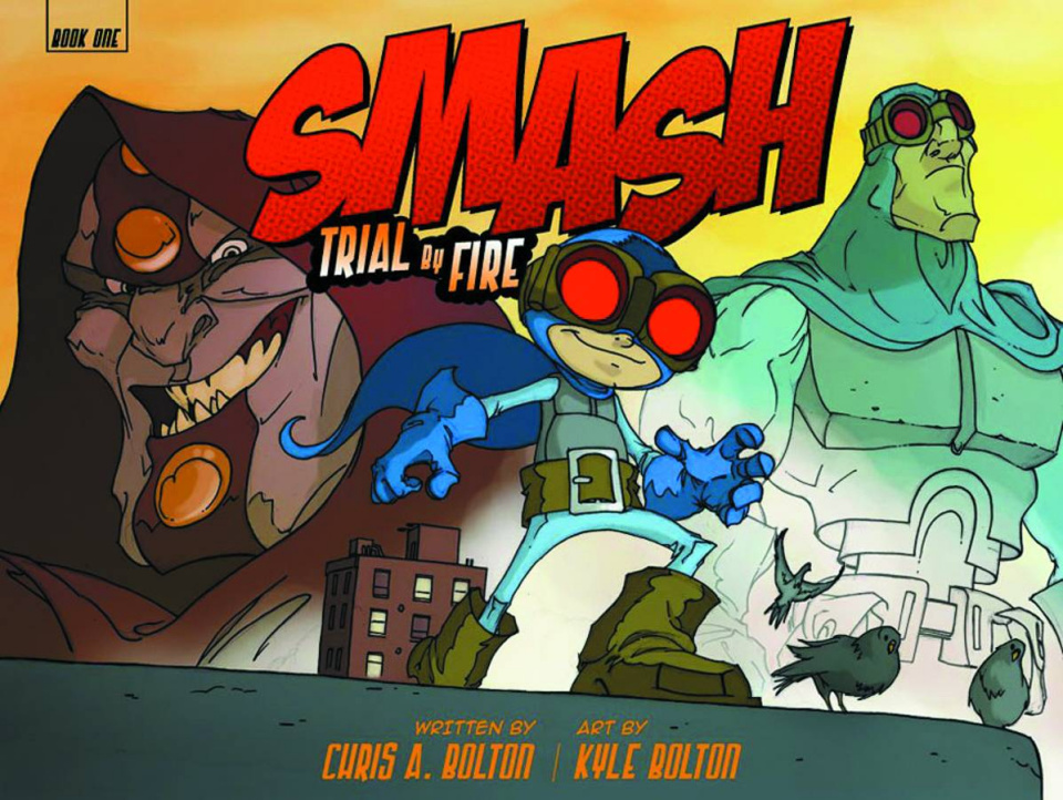 Smash Vol. 1: Trial By Fire