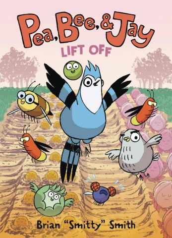 Pea, Bee, & Jay Vol. 3: Lift Off