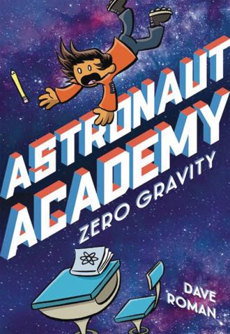Astronaut Academy Vol. 1: Zero Gravity