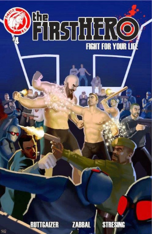 The F1rst Hero: Fight For Your Life