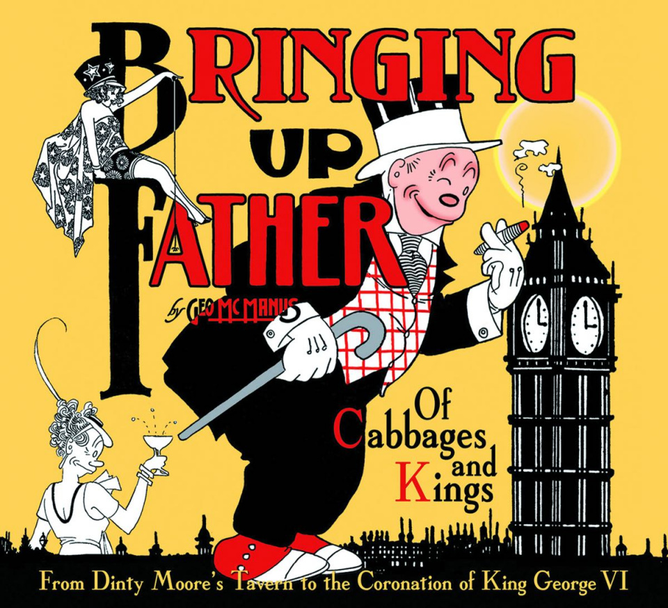 Bringing Up Father Vol. 2: Of Cabbages and Kings