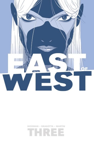 East of West Vol. 3: There Is No Us