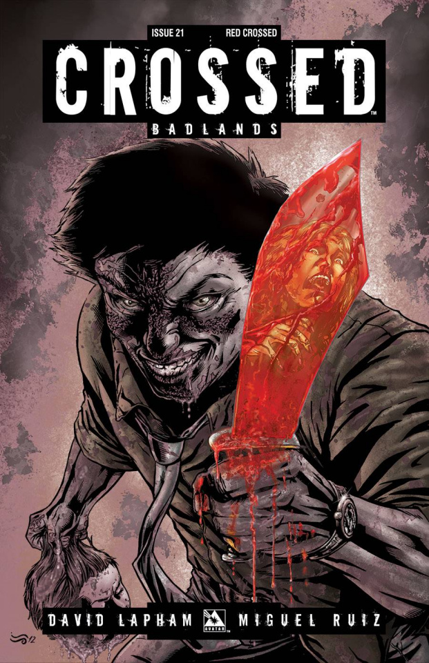 Crossed: Badlands #21 (Red Crossed Cover)