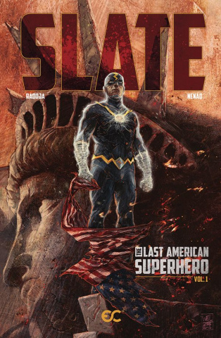 Slate: The Last American Superhero Vol. 1