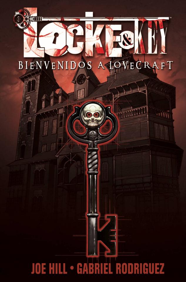 Locke & Key Vol. 1: Bienvenidos A Lovecraft (Spanish Edition)
