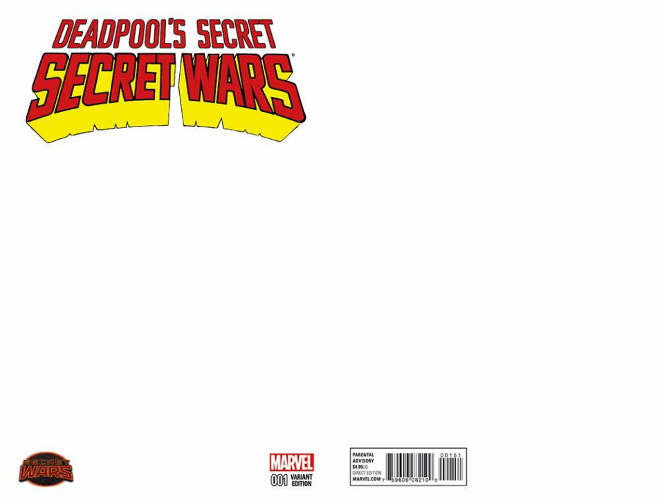 Deadpool's Secret Secret Wars #1 (Blank Cover)