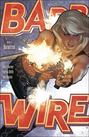 Barb Wire Vol. 2: Hotwired
