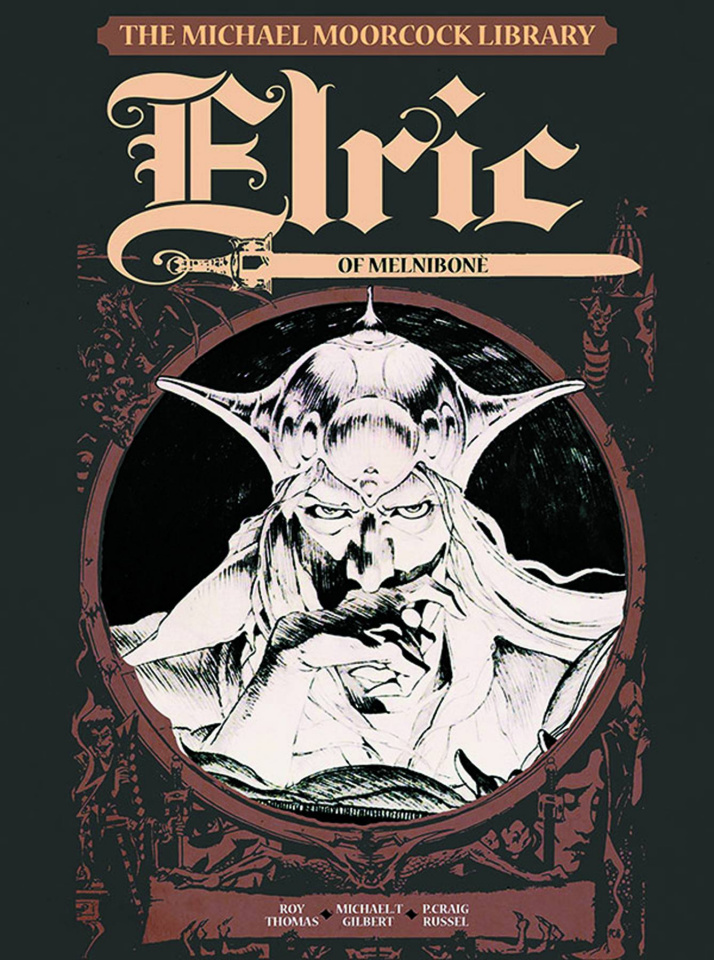 The Michael Moorcock Library Vol. 1: Elric of Melnibone