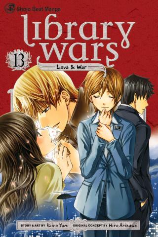 Library Wars: Love & War Vol. 13