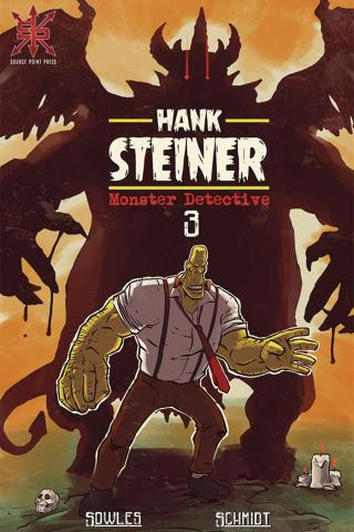 Hank Steiner: Monster Detective #3