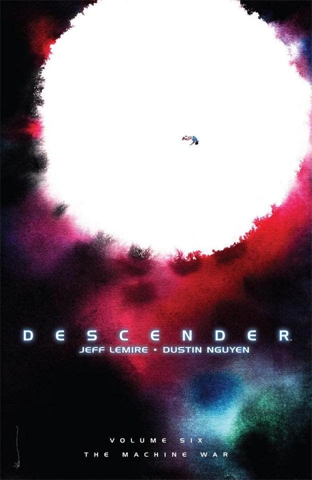 Descender Vol. 6: The War Machine
