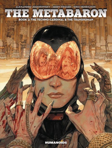 The Metabaron Book 2: The Techno Cardinal & The Transhuman
