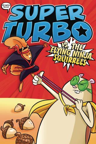 Super Turbo Vol. 2: vs. The Flying Ninja Squirrels