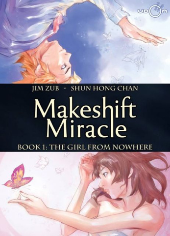 Makeshift Miracle Vol. 1: The Girl From Nowhere