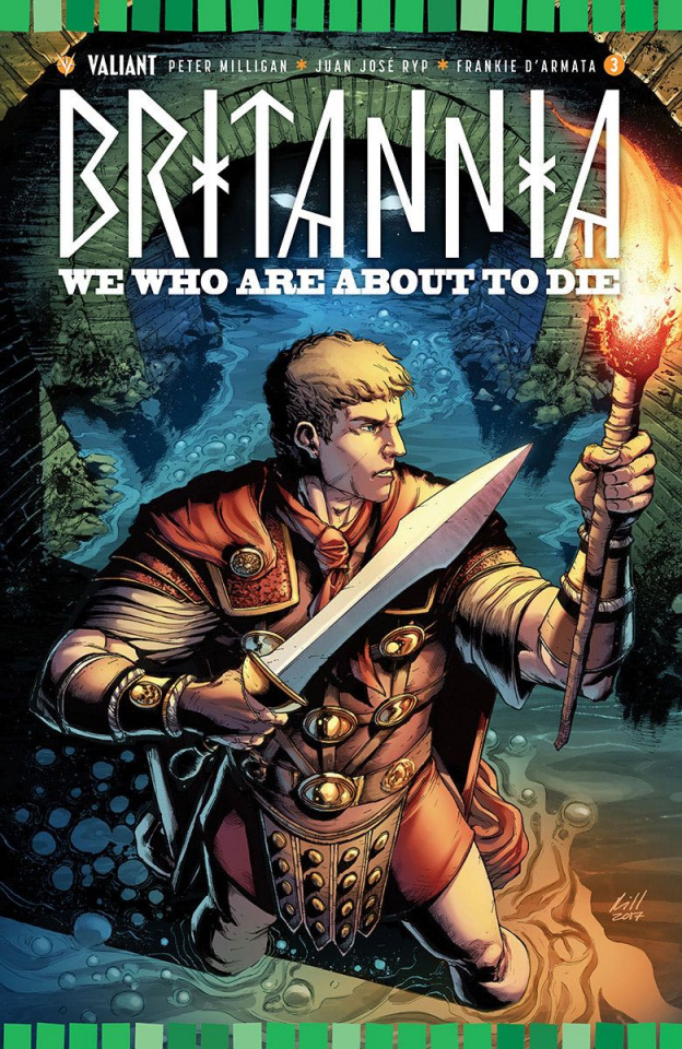 Britannia: We Who Are About to Die #3 (10 Copy Gill Cover)