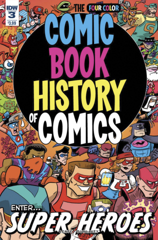 The Comic Book History of Comics #3
