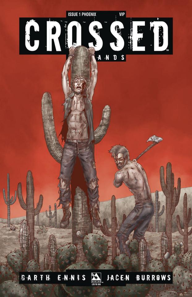 Crossed: Badlands #1 (Phoenix VIP Cover)