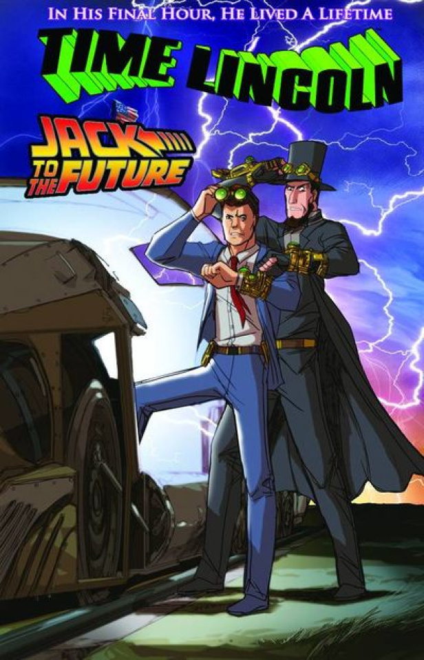 Time Lincoln: Jack to the Future One Shot