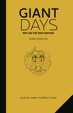 Giant Days Vol. 3 (Not on the Test Edition)