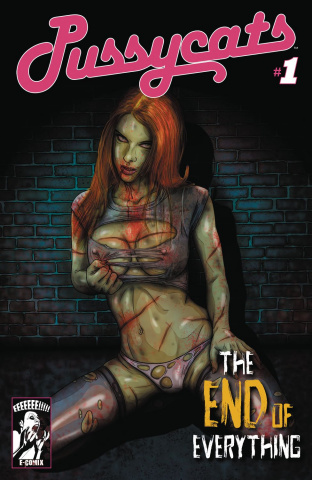 Pussycats: The End of Everything #1 (Dead Girl Cover)