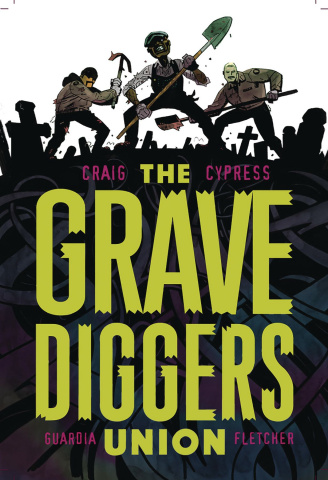 The Gravediggers Union Vol. 1