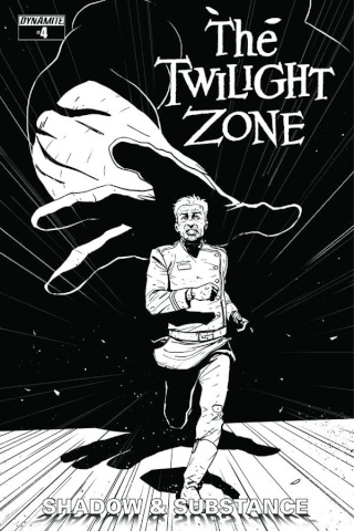 The Twilight Zone: Shadow & Substance #4 (15 Copy Vilanova B&W Cover)