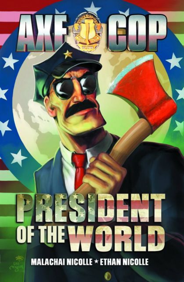 Axe Cop: President of the World #1