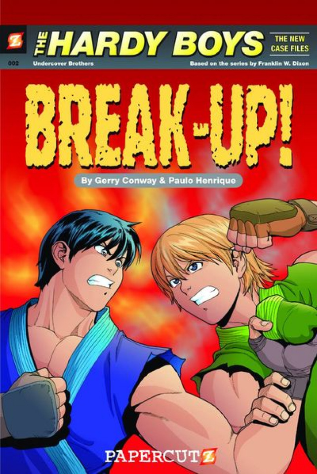 The Hardy Boys: The New Case Files Vol. 2: Break Up!