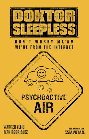 Doktor Sleepless #4 (Warning Sign Cover)