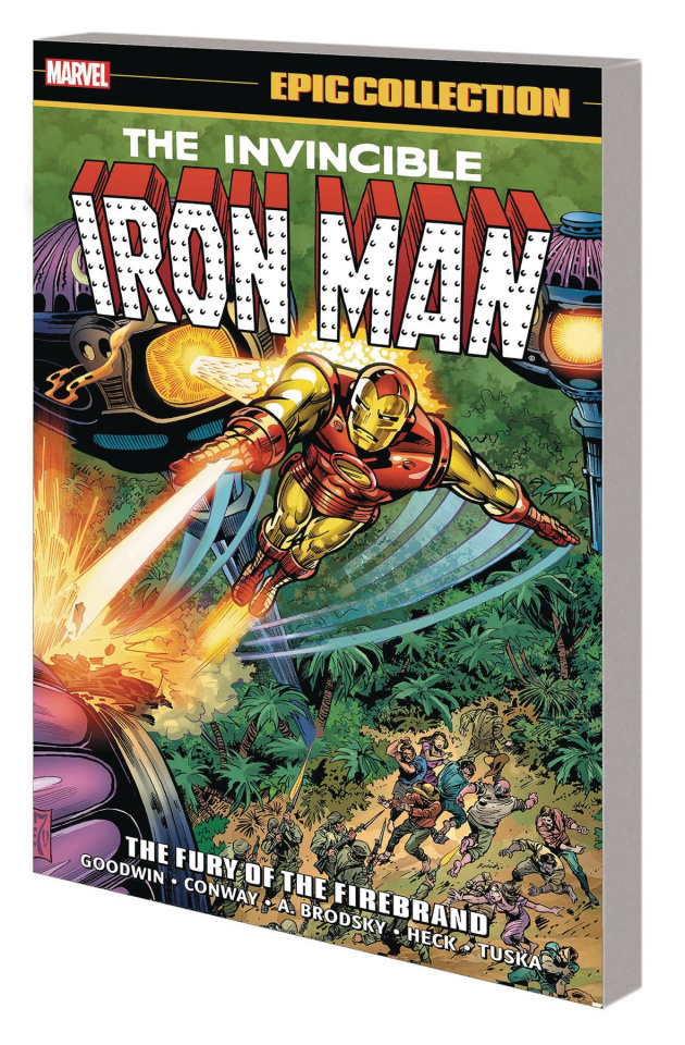 Iron Man: The Fury of Firebrand (Epic Collection)