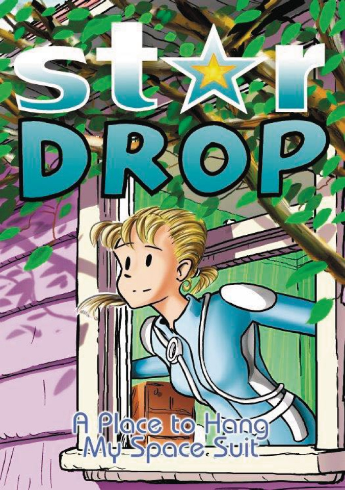 Stardrop Vol. 2: A Place to Hang My Spacesuit