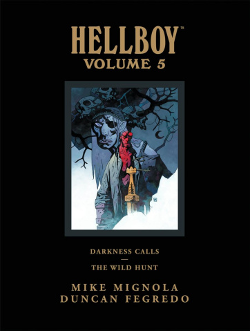 The Hellboy Library Vol. 5: Darkness Calls and The Wild Hunt