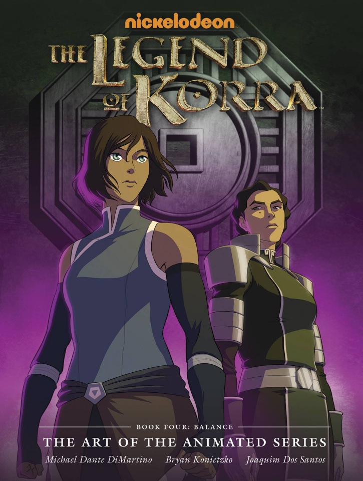 The Legend of Korra: The Art of the Animated Series Book Four: Balance
