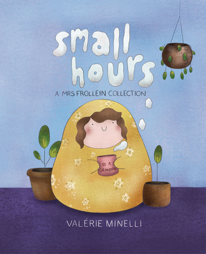 Small Hours: A Mrs. Frollein Collection