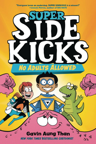 Super Sidekicks Vol. 1: No Adults Allowed