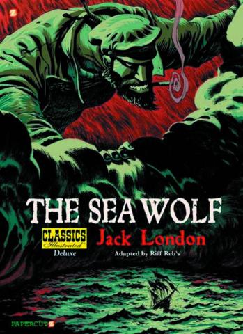Classics Illustrated Vol. 11: The Sea Wolf