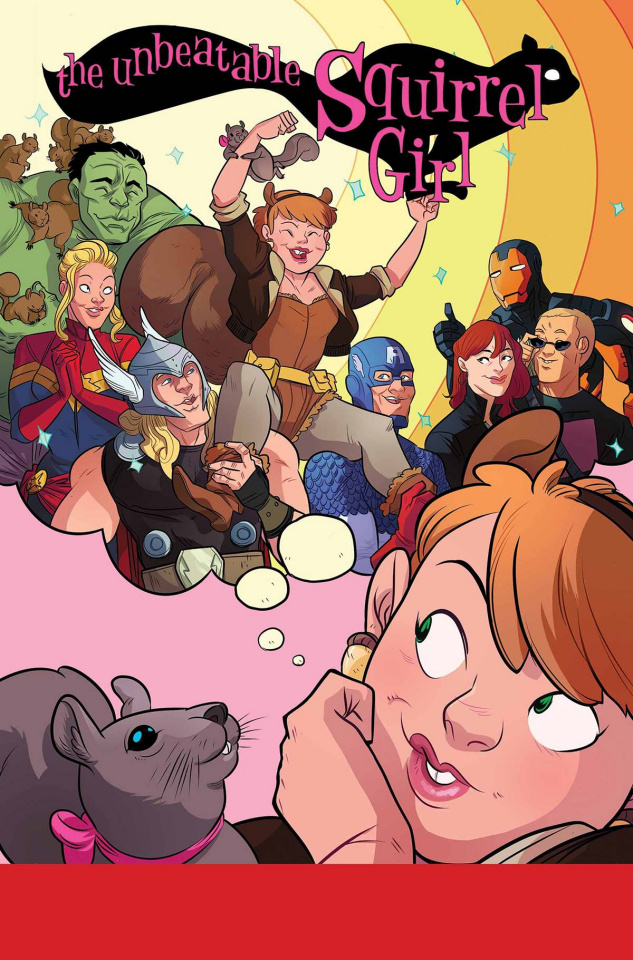 The Unbeatable Squirrel Girl #1 (True Believers)