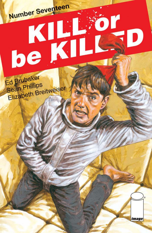 Kill or be Killed #17 (Phillips Cover)