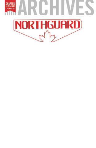 Chapter House Archives #1: NorthGuard (Blank Cover)