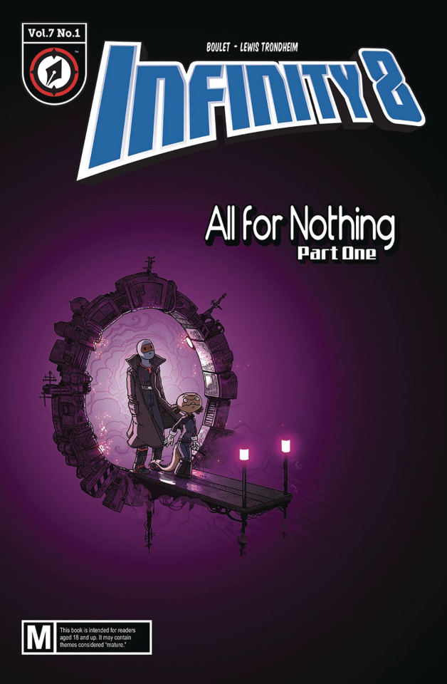 Infinity 8 #19: All For Nothing Part One