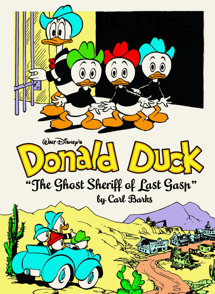 Donald Duck Vol. 9: The Ghost Sheriff of Last Gasp