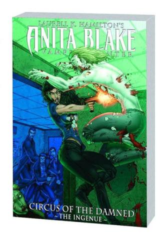 Anita Blake, Vampire Hunter: Circus of the Damned Book 2: The Ingenue