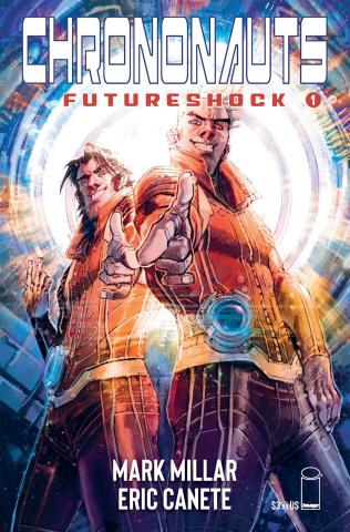 Chrononauts: Futureshock #1 (Canete Cover)
