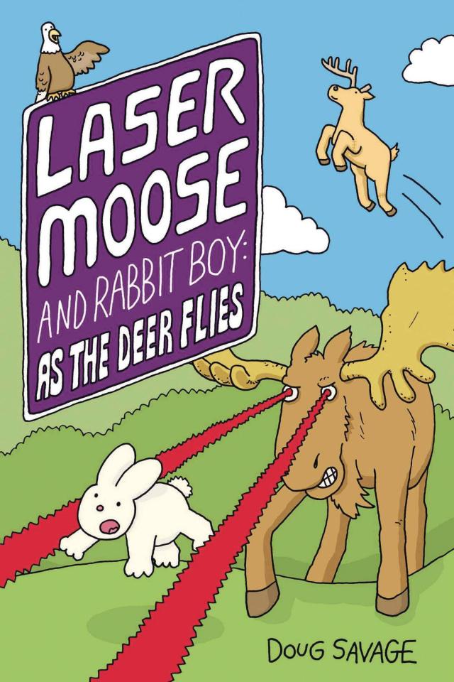 Laser Moose and Rabbit Boy: As the Deer Flies